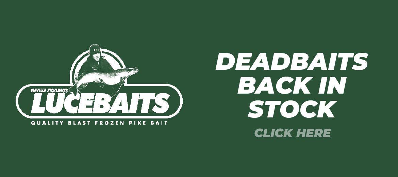 Lucebaits - Deadbaits back in stock.