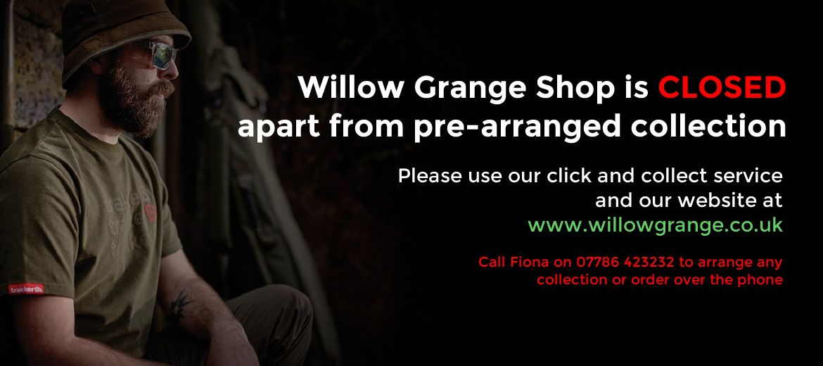Willow Grange Shop is CLOSED apart from pre-arranged collection
